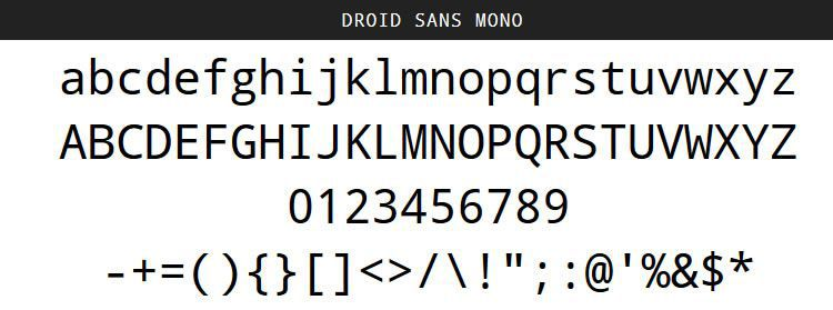 Droid Sans Mono by Steve Matteson for Android